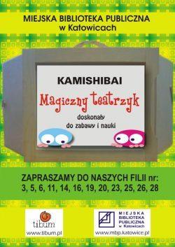 plakat miejskiej biblioteki publicznej w Katowicach - zaproszenie do filii gdzie sa teatrzyki kamishibai