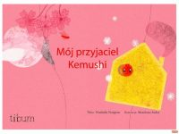 okładka opowieści-książki mój przyjaciel kemuszi